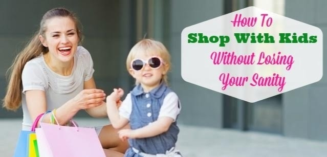 How To Shop With Kids Without Losing Your Sanity