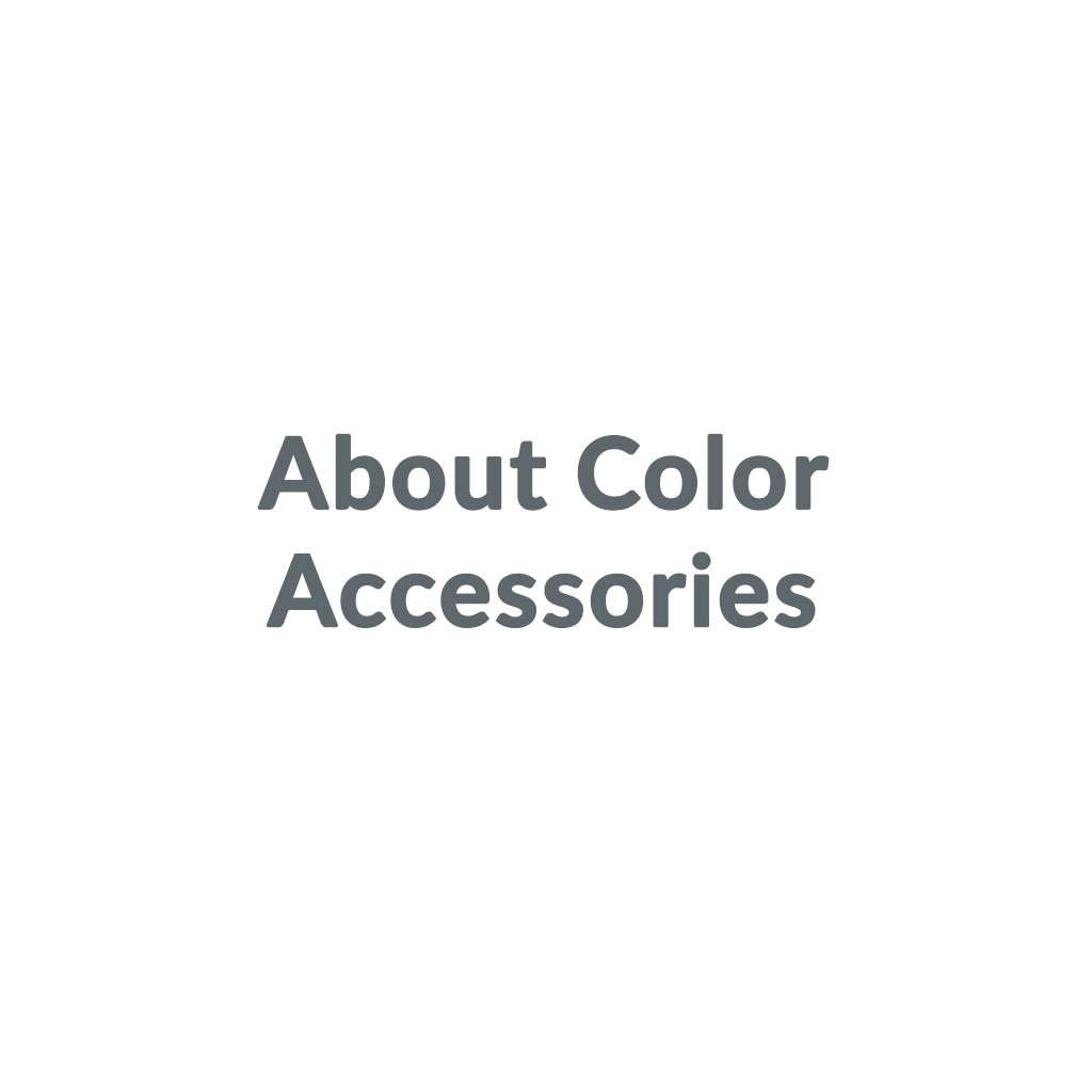 About Color Accessories