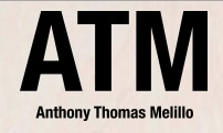 ATM Anthony Thomas Mellilo