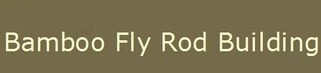 Bamboo Fly Rod Building promo codes