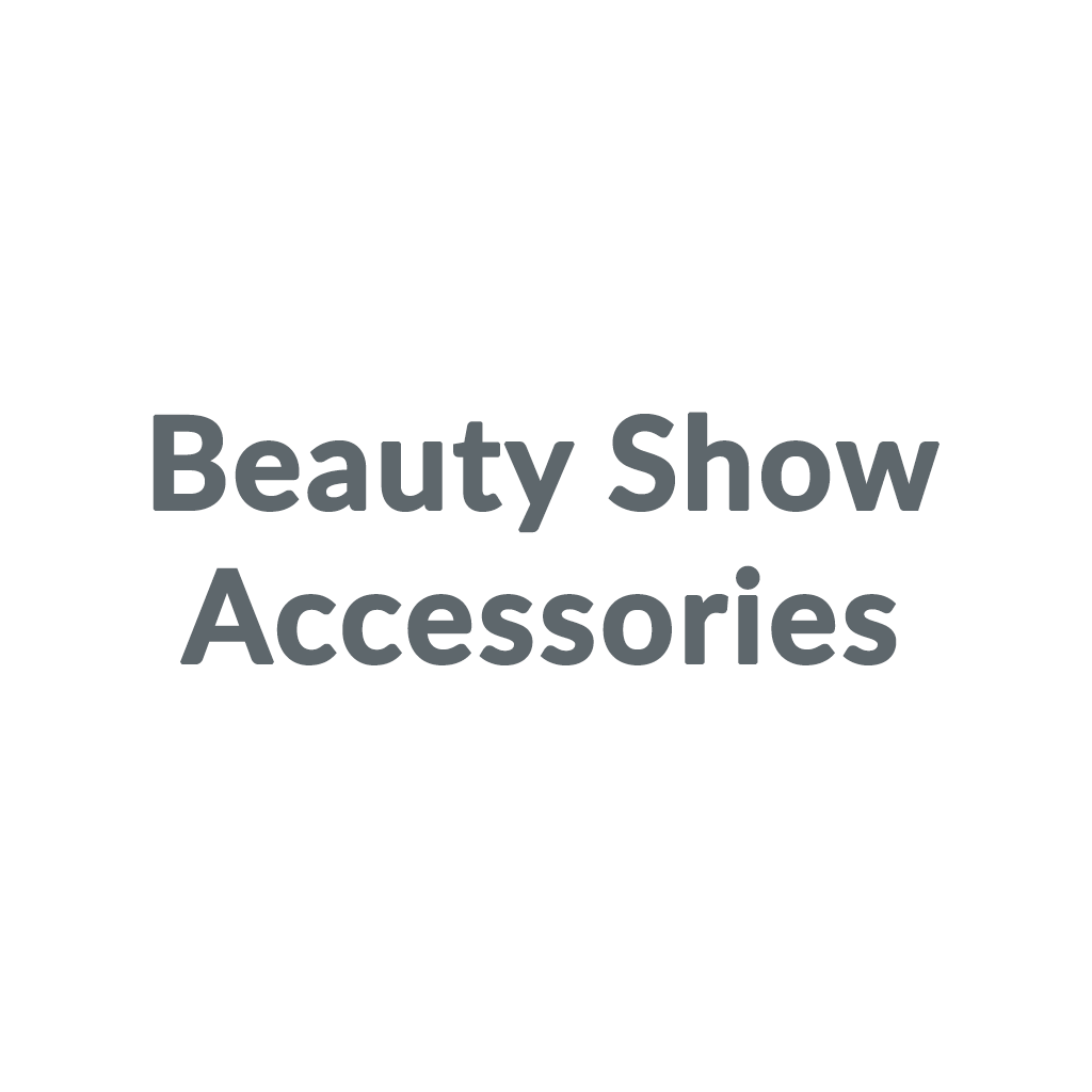 Beauty Show Accessories