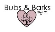 Bubs & Barks by T