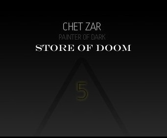 Chet Zar Store of Doom