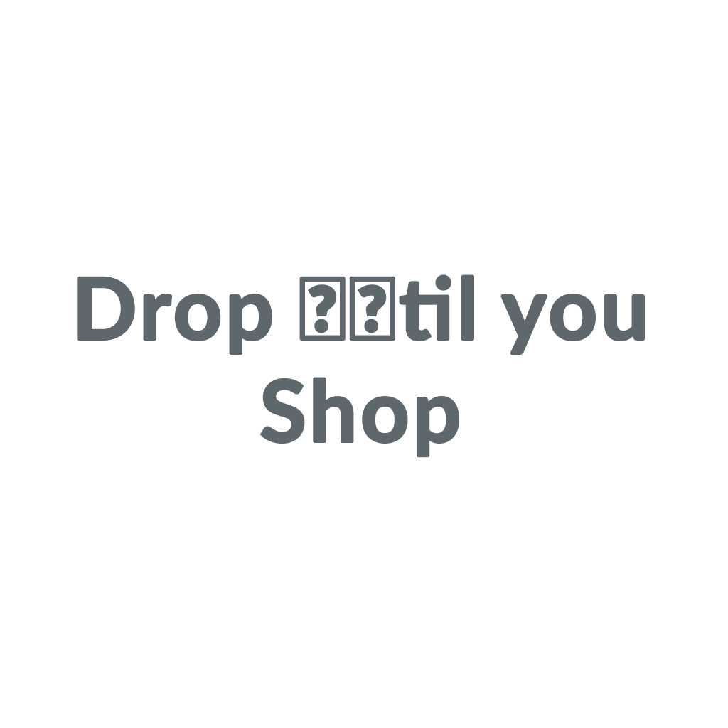 Drop €™til you Shop promo codes