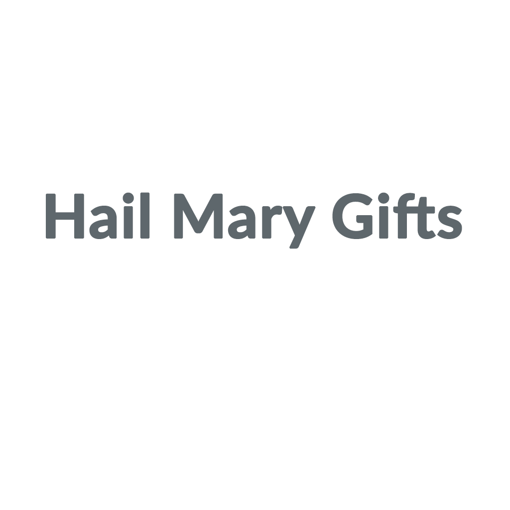 Shop Hail Mary Gifts