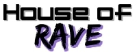 House Of Rave promo codes