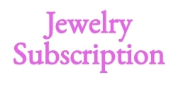 Jewelry Subscription