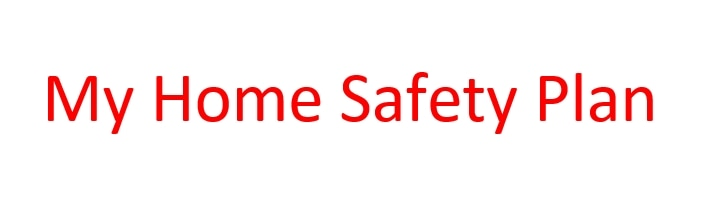 My Home Safety Plan