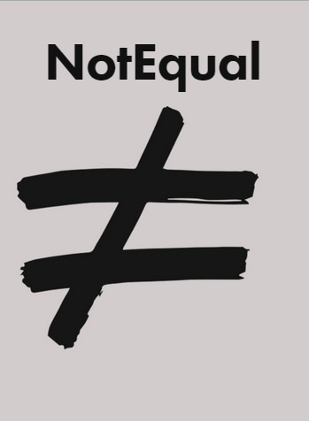Not Equal