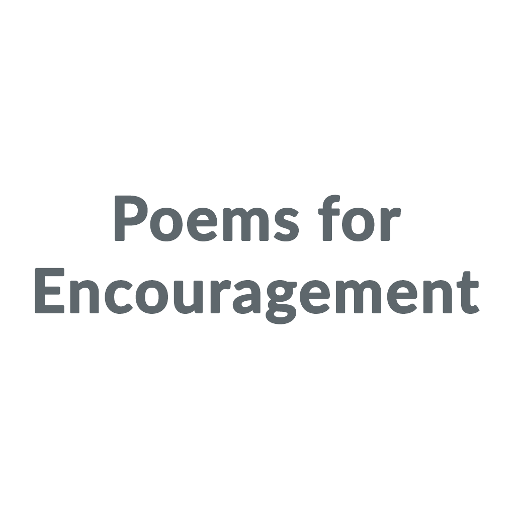 Poems for Encouragement