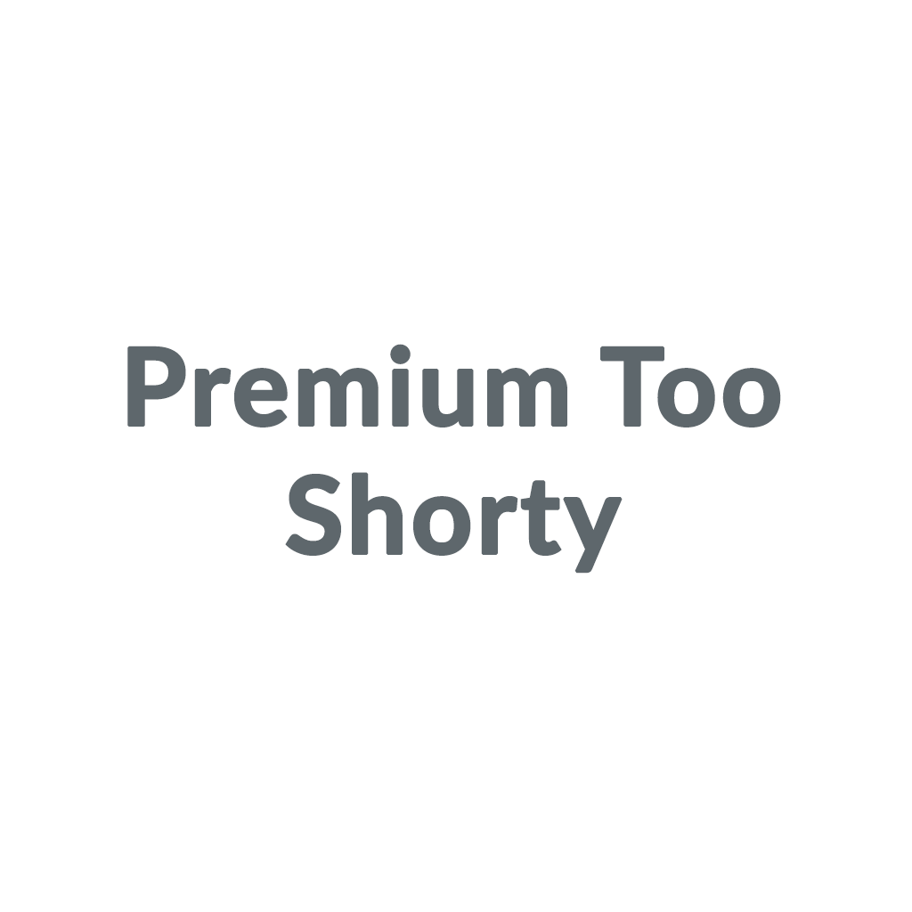 Premium Too Shorty promo codes