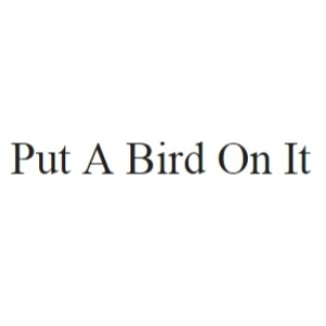 Put A Bird On It promo codes