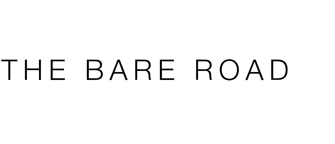 The Bare Road