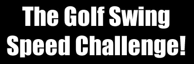 The Golf Swing Speed Challenge promo codes