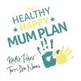 The Healthy Happy Mum Plan